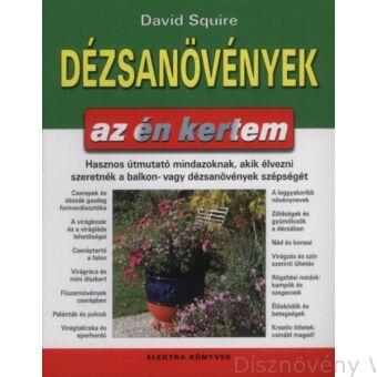 Dézsanövények, David Squire könyve